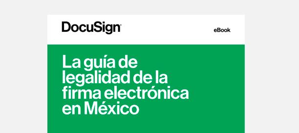 Conoce el marco legal de la firma electrónica en México
